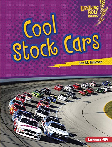 Cool Stock Cars (Lightning Bolt Books  — Awesome Rides)