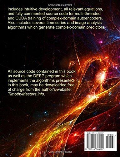 Deep Belief Nets in C++ and CUDA C: Volume II: Autoencoding in the Complex Domain: Volume 2