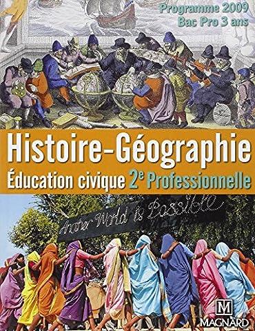 Histoire-géographie, Education civique 2nde professionnelle, Bac pro en 3 ans