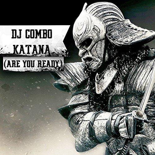 Katana (Are You Ready)