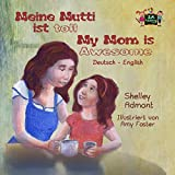Meine Mutti ist toll My Mom is Awesome (German English Bilingual Collection) (German Edition)