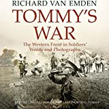Tommy's War: The Western Front in Soldiers' Words