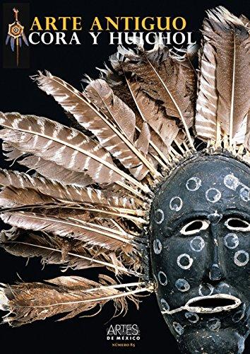 Artes de Mexico, N° 85/2007 : Arte antiguo Cora y Huichol por Margarita de Orellana