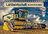 Landwirtschaft - die Zukunft ist digital (Tischkalender 2019 DIN A5 quer): Hightech in landwirtschaftlichen Maschinen. (Monatskalender, 14 Seiten ) (CALVENDO Technologie)