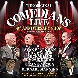 The Original Comedians Live: 40th Anniversary Show