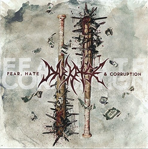 Fear, Hate & Corruption