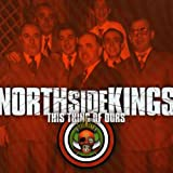 Songtexte von North Side Kings - This Thing of Ours