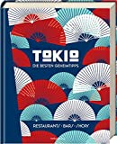Tokio - Die besten Geheimtipps: Restaurants, Bars, Shops - Steve Wide, Michelle Mackintosh