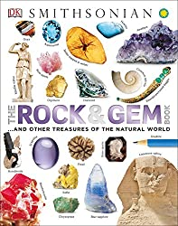 The Rock and Gem Book: And Other Treasures of the Natural World