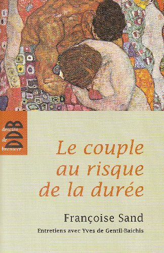 Le Couple au Risque de la Duree (Ned) par Gentil Sand-de