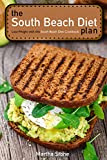 The South Beach Diet Plan - Lose Weight with this South Beach Diet Cookbook: South Beach Diet Recipes for Everyday Life (English Edition)