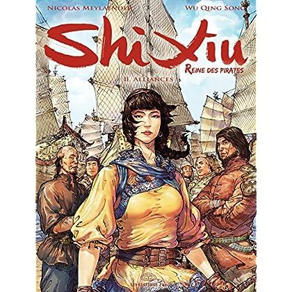 Shi Xiu, Reine des pirates - Tome 2 - Alliances