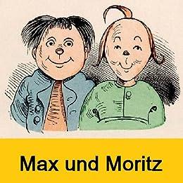 Max und Moritz [Active Links] [Illustrated] Eine Bubengeschichte in sieben Streichen