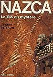 Nazca, la clé du mystère