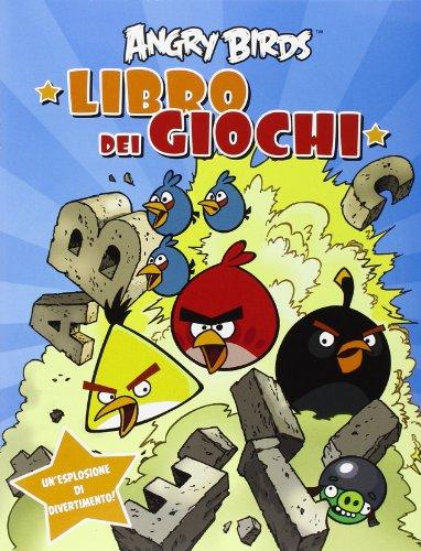 Angry birds. Libro dei giochi. Ediz. illustrata
