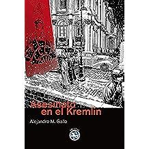 Asesinato en el Kremlin: XIV Premio Francisco García Pavón de Narrativa Policíaca (Literatura Rey Lear nº 42)