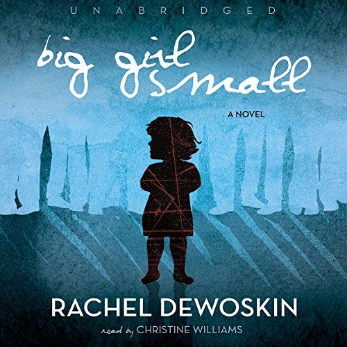Big Girl Small  Audiolibri