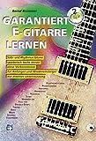 Garantiert E-Gitarre lernen, m. 2 Audio-CD