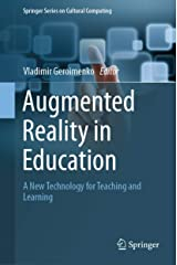 Augmented Reality in Education: A New Technology for Teaching and Learning (Springer Series on Cultural Computing) Kindle Edition