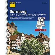 ADAC StadtAtlas Nürnberg mit Ansbach, Bamberg, Bayreuth, Erlangen, Fränkisches: Seenland, Fürth, Gunzenhausen, Neumarkt i.d. Opf., Weißenburg 1:20 000 (ADAC Stadtatlanten 1:20.000)