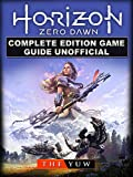 Horizon Zero Dawn Complete Edition Game Guide Unofficial (English...