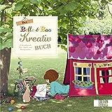 Das Belle & Boo Kreativbuch: 25 bezaubernde Näh-, Strick- und Bastelprojekte