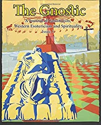 The Gnostic 1: Including Interview with Alan Moore by Andrew Phillip Smith (2016-03-22)