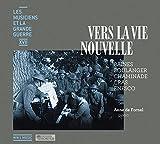 Vers la vie nouvelle / Cécile Chaminade, William Baines, Georges Enesco, [et al...] ; Anne de Fornel, p |