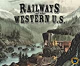 Eagle Games Railways of The Western US Board Game