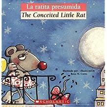 La ratita presumida / The Conceited Little Rat