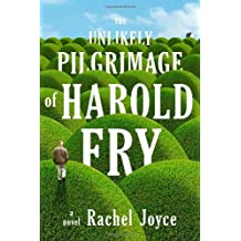 The Unlikely Pilgrimage of Harold Fry ( THE UNLIKELY PILGRIMAGE OF HAROLD FRY ) BY Joyce, Rachel( Author ) on Jul-24-2012 Compact Disc