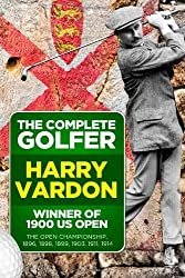 The Complete Golfer by Harry Vardon (2013-09-10)