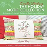 Doodle Stitching: The Holiday Motif Collection: Embroidery Projects & Designs to Celebrate the Seasons by Aimee Ray (2014-09-16)
