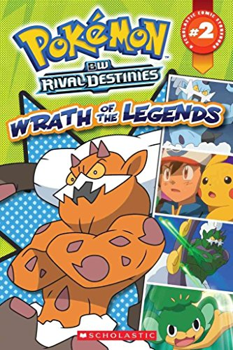 [Pokemon Comic Reader #2: Wrath of the Legends] (By: Simcha Whitehill) [published: January, 2013]
