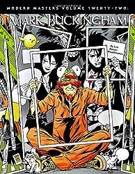 Modern Masters Volume 22: Mark Buckingham