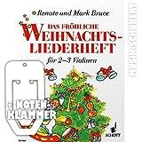 Das fröhliche Weihnachtsliederheft für 2-3 Violinen inkl. praktischer Notenklammer - Das Weihnachts-Spielheft zur beliebten Violinschule mit 41 Weihnachtsliedern für 2 Geigen und 3 Weihnachtsliedern für 3 Geigen (broschiert) von Renate Bruce-Weber (Noten/Sheetmusic)