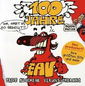 100 Jahre EAV... Ihr habt es so gewollt! (Palermo Edition)