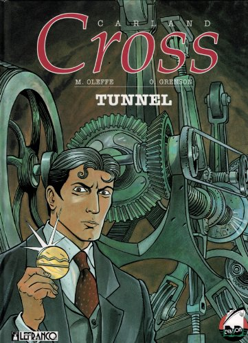 CARLAND CROSS NUMERO 3 : TUNNEL par Michel Oleffe