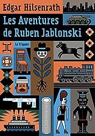 Les aventures de Ruben Jablonski par Edgar Hilsenrath