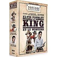 Elvis Presley le King et le Western : Charro + Le Cavalier du crépuscule + Les Rôdeurs de la plaine