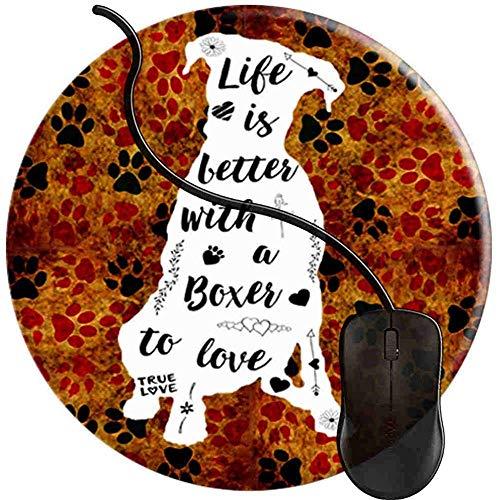 Boxer Das Leben ist Besser Boxer Hund Mauspad Gaming rutschfeste Gummibasis Komfort Mauspad Langlebig Genähte Kanten Rundes Gaming (0,3 cm * 20 cm * 20 cm) -