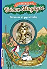 Les carnets de la cabane magique, tome 3 : Momies et pyramides par Chevreau