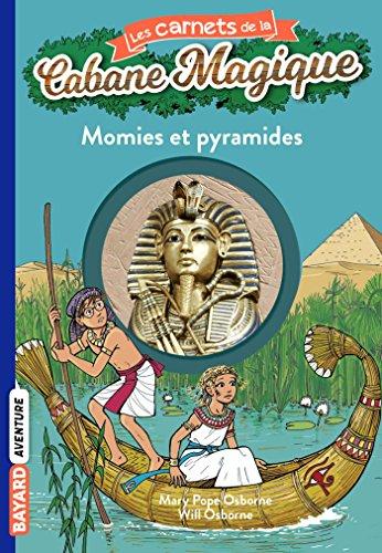 Les carnets de la cabane magique, Tome 03: Momies et pyramides