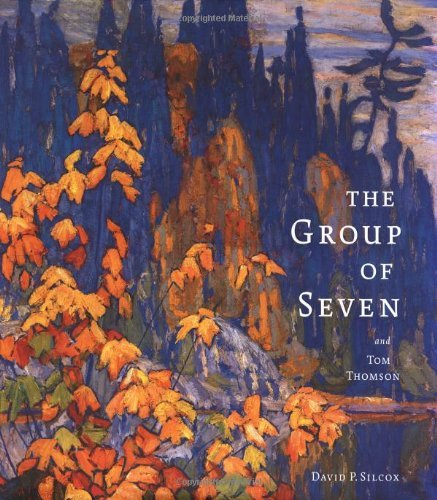 The Group of Seven and Tom Thomson by David Silcox (2003-09-06)