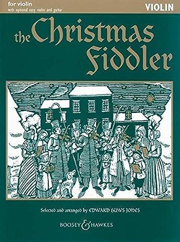The Christmas Fiddler: Christmas Music from Europe and America. Violine (2 Violinen), Gitarre ad lib.. (Fiddler