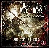 Oscar Wilde & Mycroft Holmes - Sonderermittler der Krone: Folge 10: Eine Nacht am Brocken