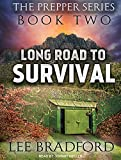 : Long Road to Survival: The Prepper Series Book Two (Audio CD)