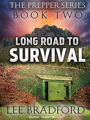Long Road to Survival: The Prepper Series Book Two