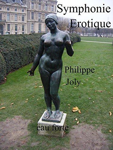SYMPHONIE EROTIQUE (EAU FORTE t. 4)