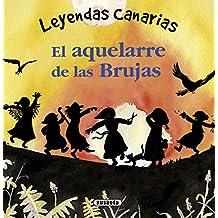 El aquelarre de las Brujas (Leyendas canarias)